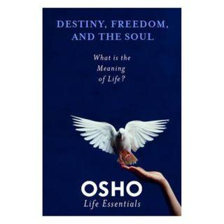 Osho - Destiny, Freedom and The Soul