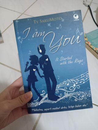 "NOVEL ""I Am You"" - Ty Sakumoto. TERJEMAHAN + TANDA TANGAN PENULIS"