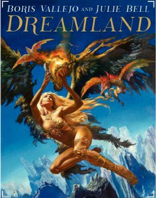 Boris Vallejo and Julie Bell: Dreamland ( Hardcover)