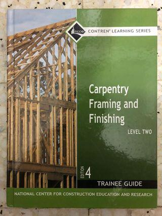 Carpentry Framing and Finishing, Level 2: Trainee Guide (4th Edition)