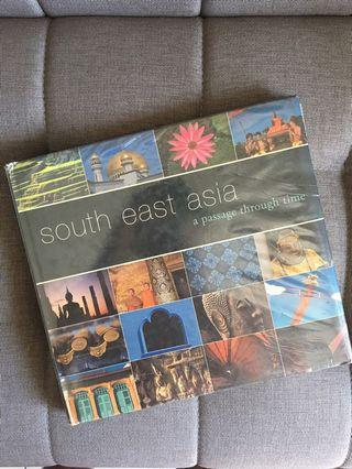 South East Asia - A Passage through Time