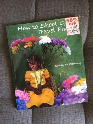 How to Shoot Great Travel Photos