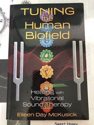 Tuning the human biofield by Eileen Day MuKusick