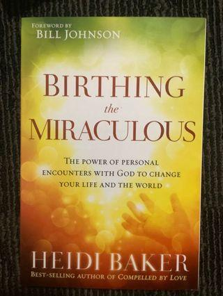 🚚 Birthing the miraculous
