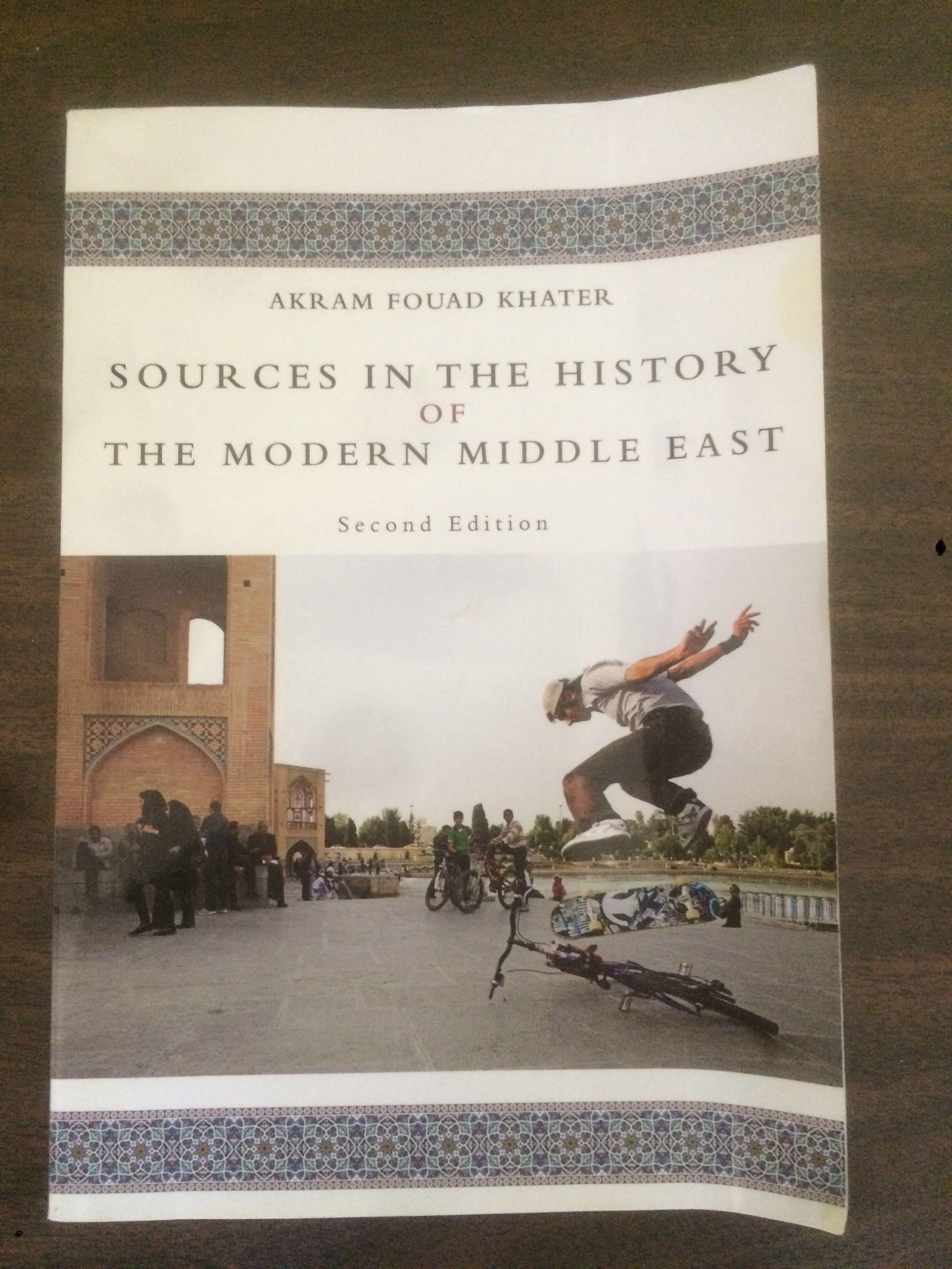 Sources in the History of The Modern Middle East 2nd ed