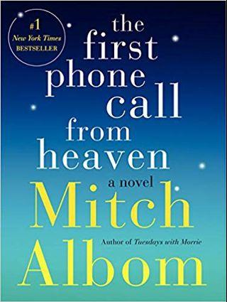 🚚 The first phone call from heaven by Mitch Albom