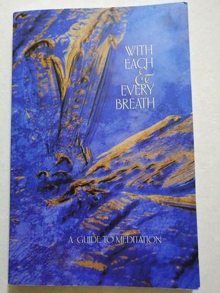 🚚 With Each & Every Breath - A guide to meditation