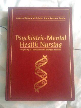 Nego!! (Hardbound!) Psychiatric Mental Health Nursing - Integrating the Behavioral and Biological Sciences
