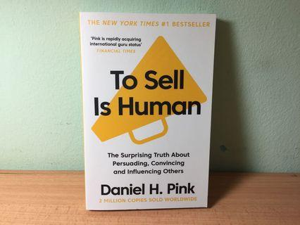 To Sell Is Human (Daniel H. Pink)