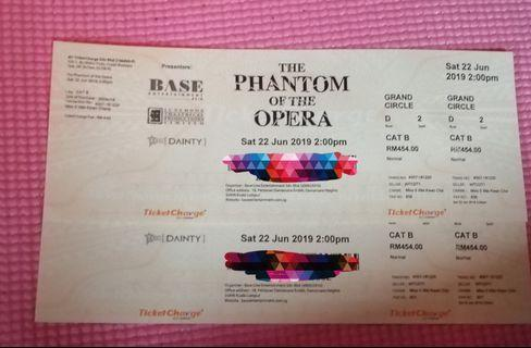 The Phantom of the opera - 2 tickets rm420 each
