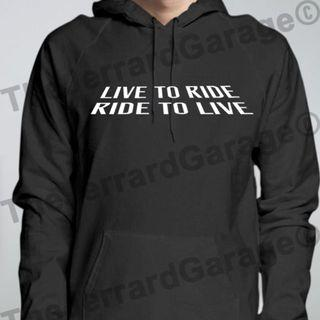 Ride To Live, Live To Ride Motorbike Hoodie