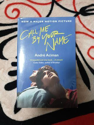 🚚 Call Me By Your Name Novel by André Aciman
