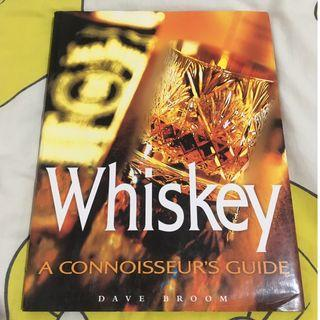 Whiskey - A Connoisseur Guide