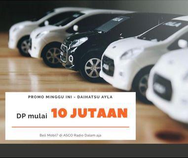 DP MURAH Daihatsu Ayla mulai 11 jutaan. Daihatsu Pamulang