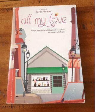 Novel All my love nurul fatimah preloved