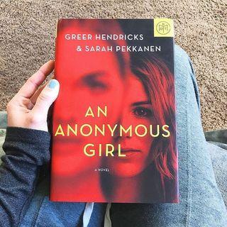 An Anonymous Girl - Greer Hendricks & Sarah Pekkanen (ebook)