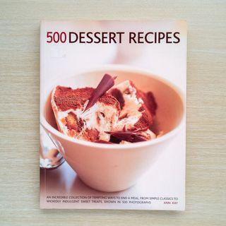500 Dessert Recipes by Ann Kay