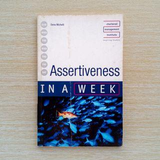 Assertiveness in a Week by Dena Michelli