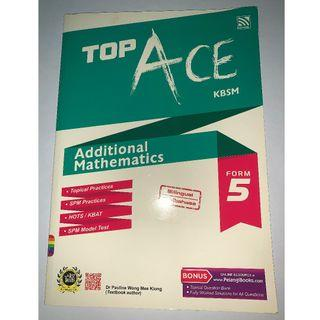 Top ACE Additional Mathematics Form 5 SPM