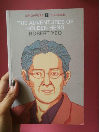 """Robert Yeo """"The Adventures of Holden Heng"""", Epigram Books"""