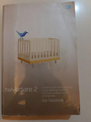 Novel Romance: Twivortiare 2 by Ika Natassa