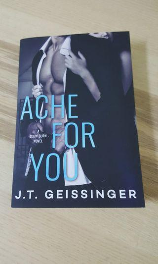 Ache for You by J.T.Geissinger