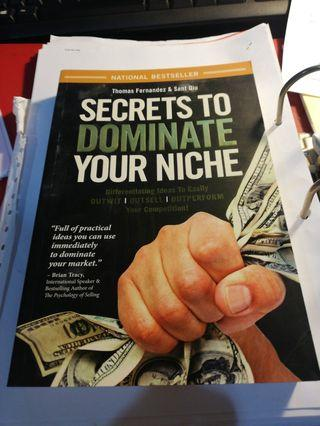 Secrets To Dominate Your Niche