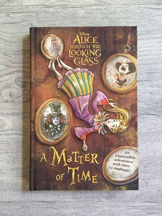 Alice Through the Looking Glass - A Matter of Time