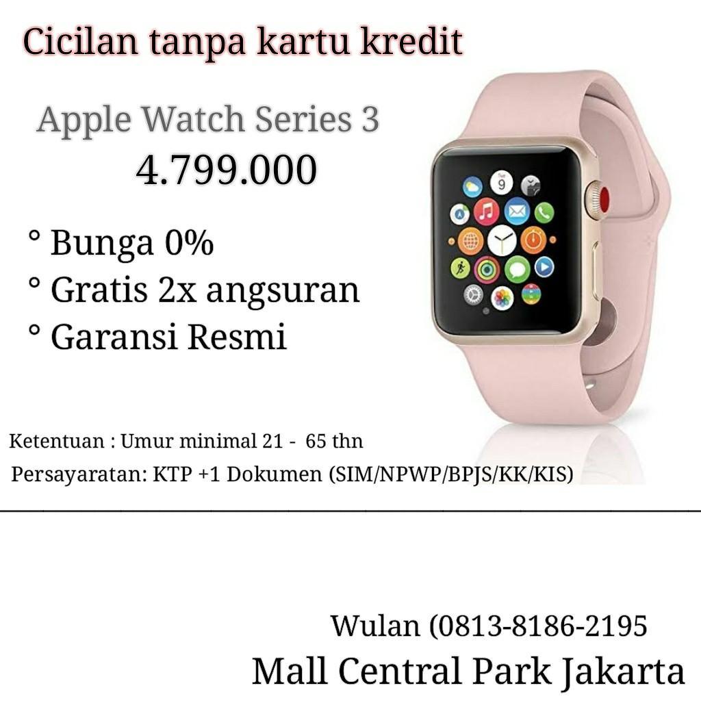 Apple Watch Series 3 Cicilan tanpa kartu kredit Bunga0%