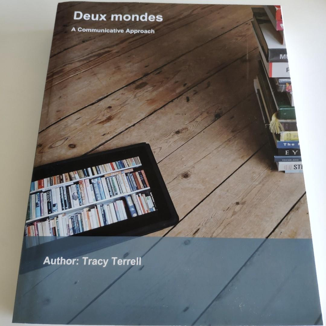 Deux mondes A Communicative Approach by Tracy Terrell