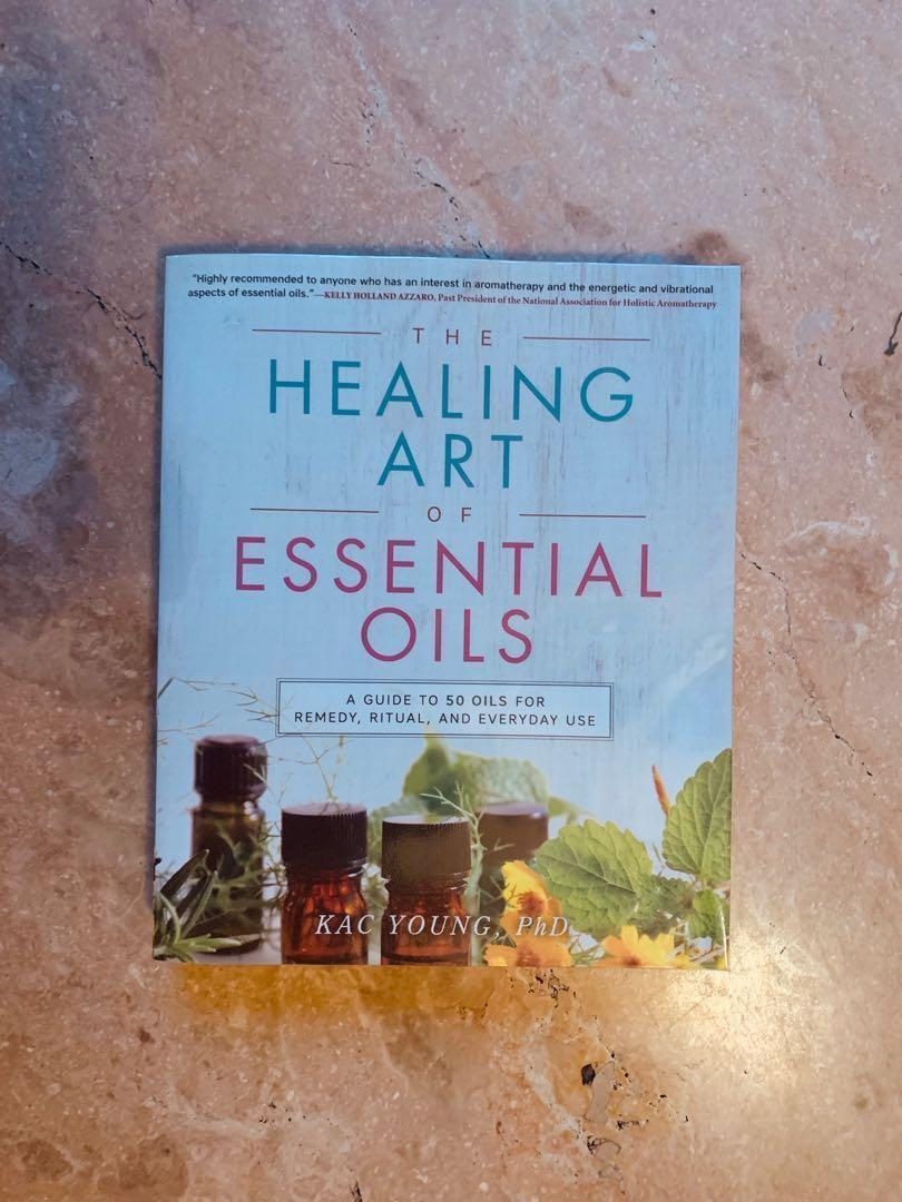 Kac Young, PhD - The Healing Art of Essential Oils