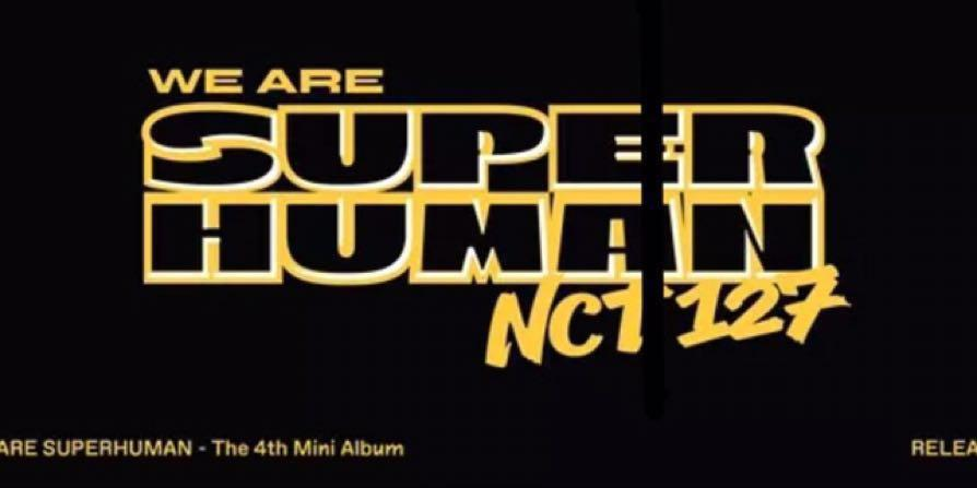 <PREORDER> NCT 127 - NCT #127 WE ARE SUPERHUMAN (4th Mini Album) + POSTER