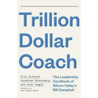 🚚 Brand New - Trillion Dollar Coach: The Leadership Playbook of Silicon Valley's Bill Campbell - Softcover