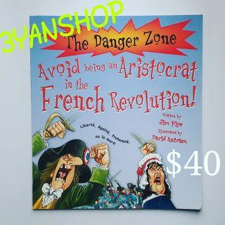 The Danger Zone Avoid being an Aristocrat in the French Revolution (90%new)--- $40 (附中文字詞解釋)