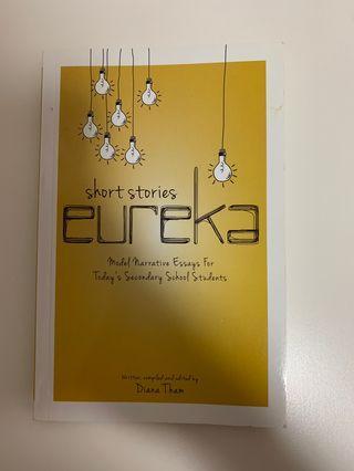 short stories eureka - Model Narrative Essays for Today's Secondary School Students