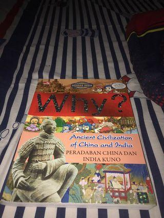 Why? Ancient Civilization of China and India