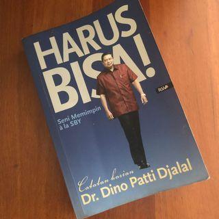 Harus Bisa! Seni Memimpin a la SBY - Dr. Dino Patti Djalal