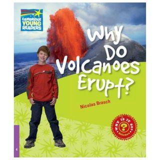 Why Do Volcanoes Erupt? Level 4 Factbook