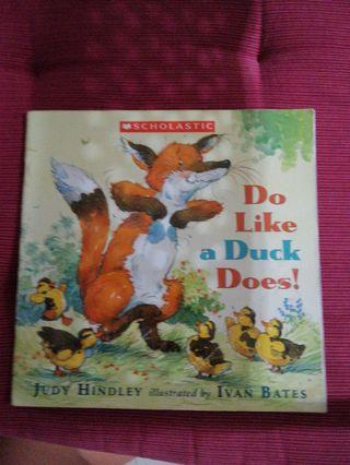 Scholastic Do like a duck does! Book