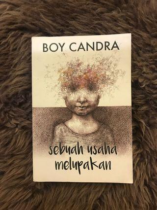 Sebuah Usaha Melupakan - Boy Candra