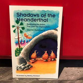 🚚 Shadows of the Neanderthal: Illuminating the Beliefs that Limit Our Organizations (David Hutchens / Bobby Gombert) & The Lemming Dilemma