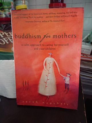 Buddhism for Mothers By Sarah Napthalie