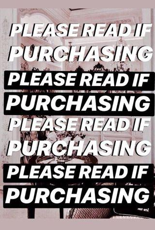 PLEASE READ IF PURCHASING