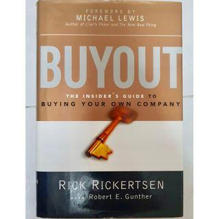 Buyout : The Insider's Guide to Buying Your Own Company