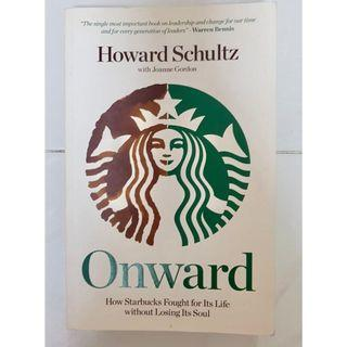 Onward: How Starbucks Fought for Its Life Without Losing Its Soul Book