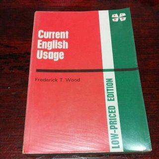 Current English Usage by Frederick T. Wood