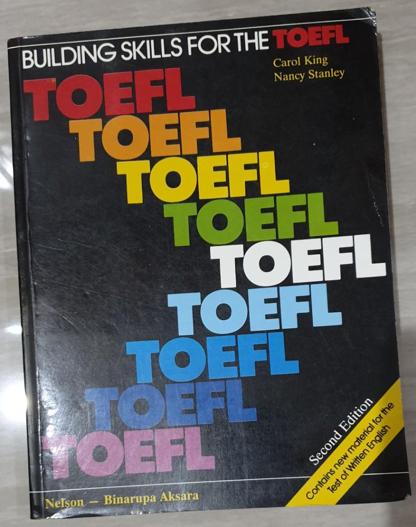 Building Skills For The TOEFL 2nd Edition by Carol King & Nancy Stanley