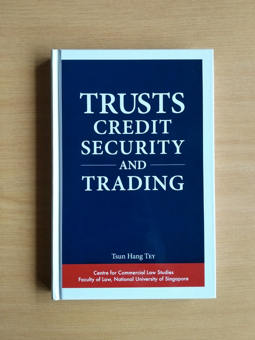 Trusts Credit Security and Trading (Tey Tsun Hang)