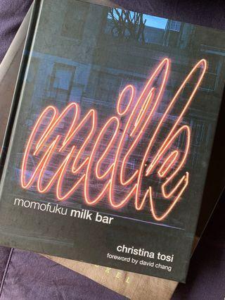 Milk momofuku milk bar by Christina Tosi