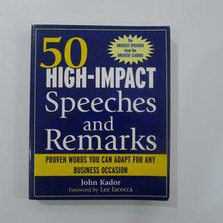 50 High-Impact Speeches And Remarks - By John Kador